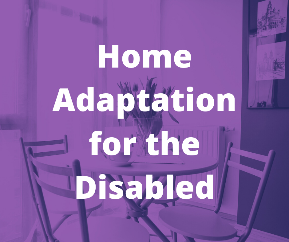 Home Adaptation for the Disabled