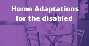 home adaptations for the disabled
