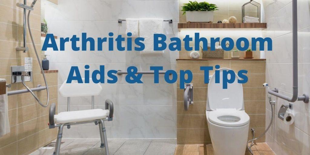 arthritis bathroom aids and tips