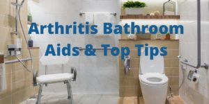arthritis bathroom aids and tips